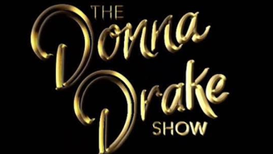 The DONNA DRAKE Show Live It Up!