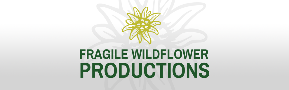 Fragile Wildflower Productions channel