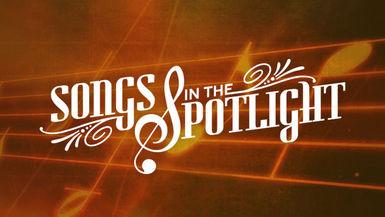 Songs in the Spotlight